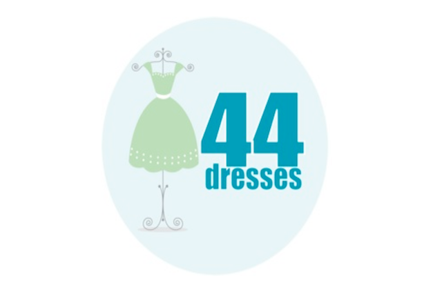 What is '44 Dresses'?