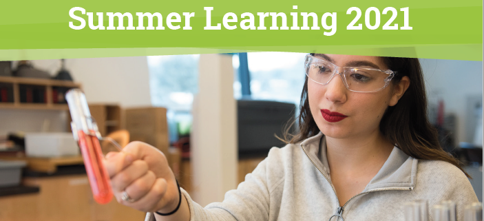 Summer Learning Registration May 1, 2021 - June 24, 2021