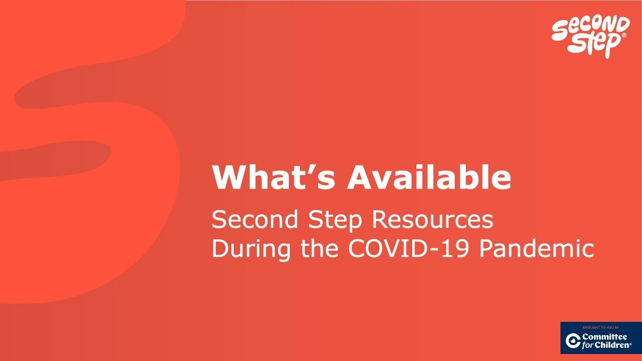 Second Step - COVID 19 Resources