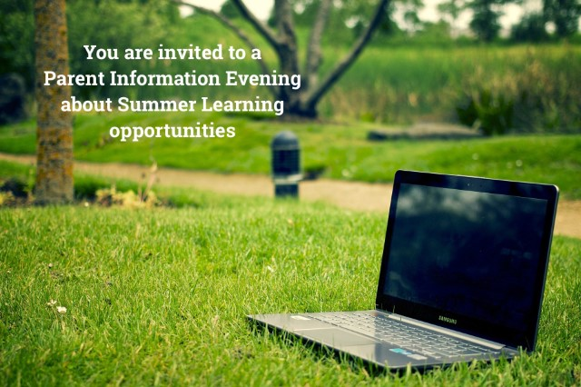 Parent information evening - Learning this summer